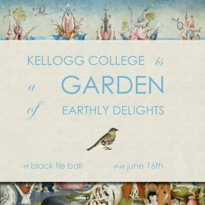 Kellogg College Ball: The Garden of Earthly Delights @ Kellogg College