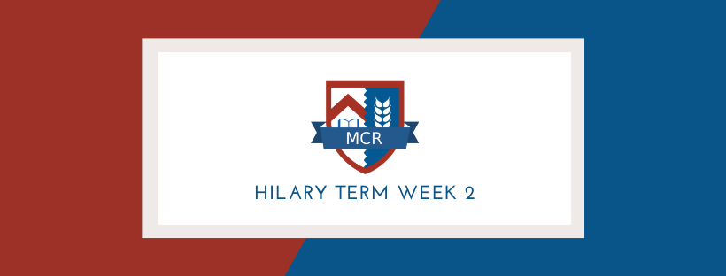 Newsletter: Hilary Term Week 2