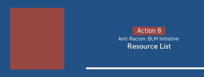 Resources on Anti-Racism and BLM