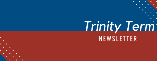 Newsletter: Trinity Term 2020